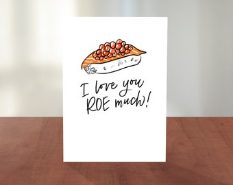 I Love You ROE Much Food Pun Card | Valentines & Love Card | Hand Lettering, Calligraphy, Cute Illustration