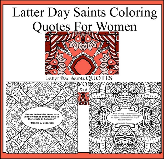 Latter Day Saints Quotes For Women- 50 pattern coloring pages with a quote  from women of The Church of Jesus Christ of Latter Day Saints