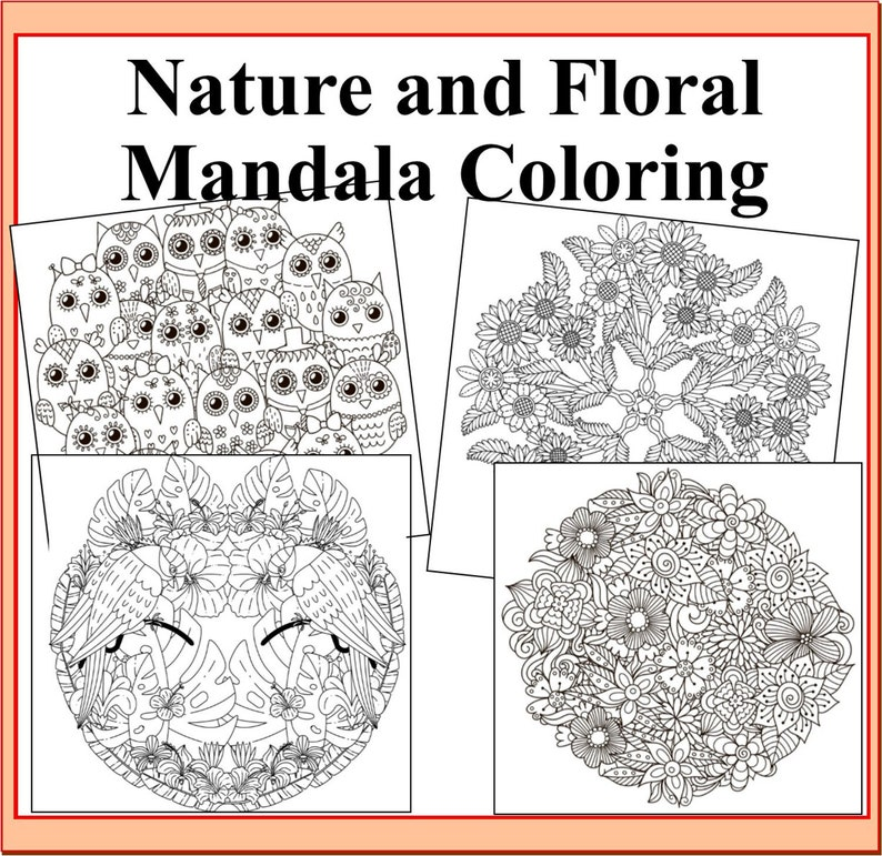 Nature and Floral Mandalas Coloring Pages- Nature, Flowers, Animals, Birds  Theme Mandala Coloring Pagers- 38 coloring sheets