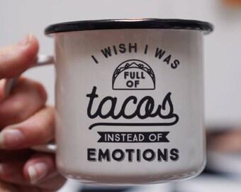 Funny Girl Mug - I Wish I Was pleine de café fille Tacos - émail Funny Mug - Mug