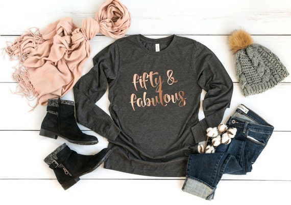 50th Birthday Shirt Fifty Fabulous Long Sleeve T
