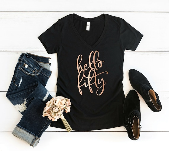 50th Birthday Shirt Hello Fifty Womens V Neck T