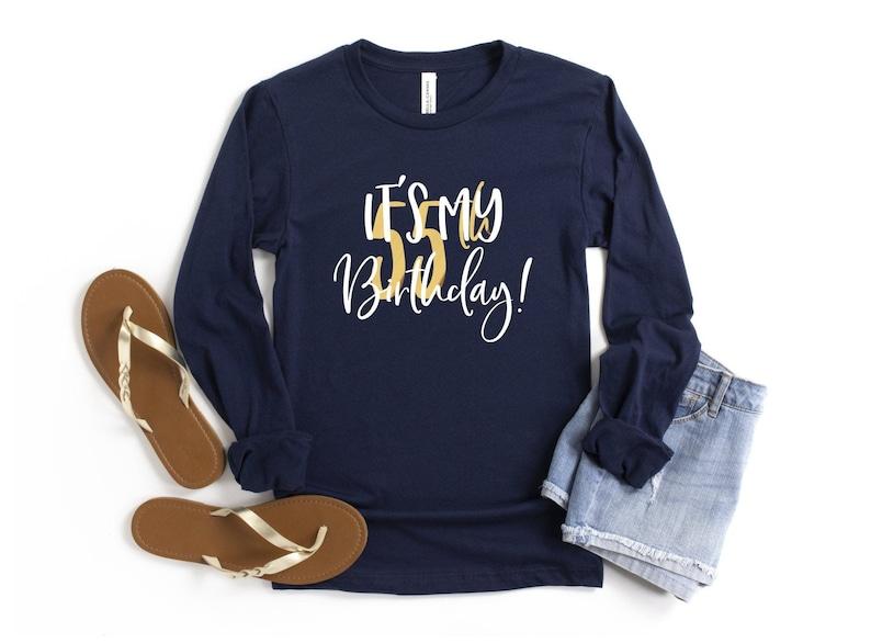 Your Age It/'s My Birthday Women/'s 50 30 40 21 60 70 Birthday Fabulous Sassy Gift Long Sleeve Crew Neck T Shirt Custom Birthday Shirt