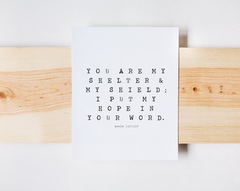 You Are My Strength and My Shield Verse, Psalm 119:114, Christian Art, Farmhouse, Bible Verse Print