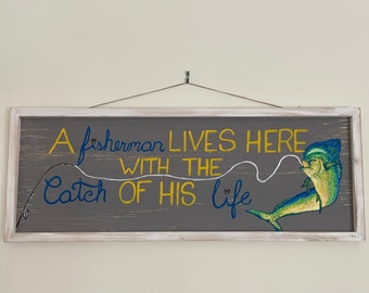 Hand painted Fisherman Sign