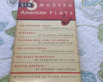 Six Modern American Plays. 1951 Edition.