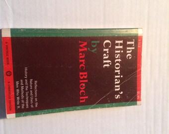 The Historian's Craft. 1953 Edition.