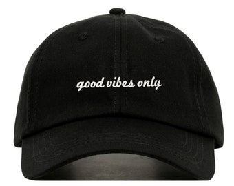 GOOD VIBES ONLY Baseball Hat 09af1425f3f2