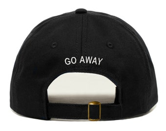 688184082bc GO AWAY Baseball Hat