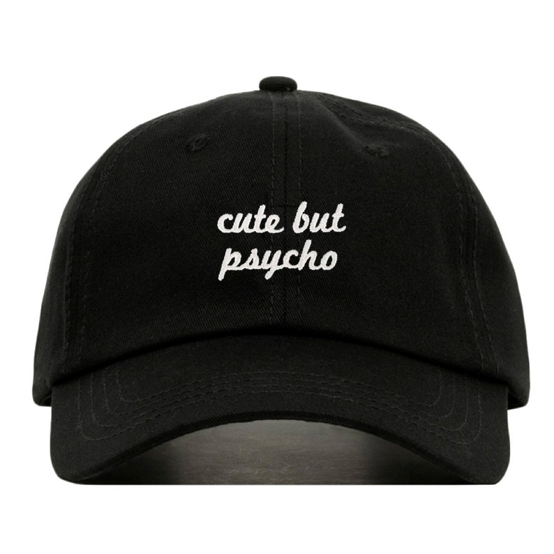 ed11148afae CUTE BUT PSYCHO Baseball Hat Embroidered Dad Cap Crazy Girl