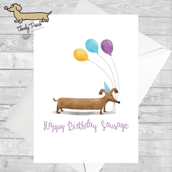 Happy Birthday Sausage Dog Card Dachshund