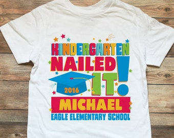 Kindergarten Graduation Shirt - Kindergarten Graduate Shirt - Kindergarten Graduation Gifts - Pre K Graduation - Last Day of Kindergarten