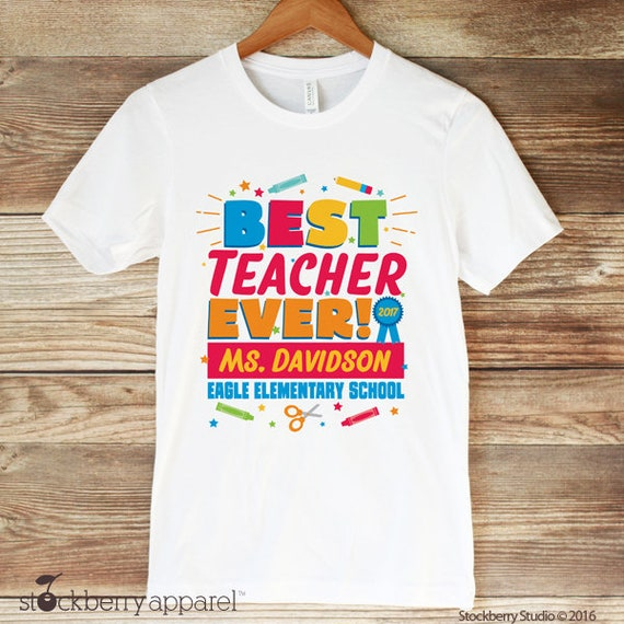 8e0134380 Best Teacher Ever Shirt - Teacher Thank You Gift - End of the Year Teacher  Gifts - Personalized Teacher gift - Teacher Appreciation Gift