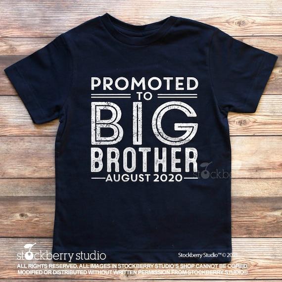 Big Brother T Shirt Big Brother Shirt Promoted To Big Promoted To Big Brother