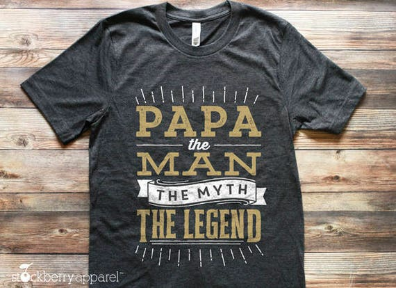 Papa The Man The Myth The Legend Sweatshirt for Papa Dad Daddy Anniversary Gift Christmas Fathers Day