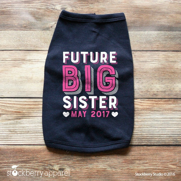 Dog Future Big Sister Shirt Dog Big Sister Shirt Dog Pregnancy