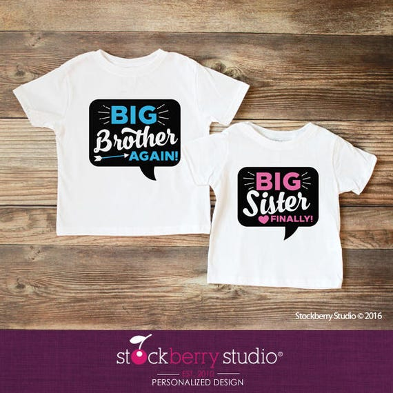 Big Brother Again Big Sister Finally Shirt Set Of Two Matching