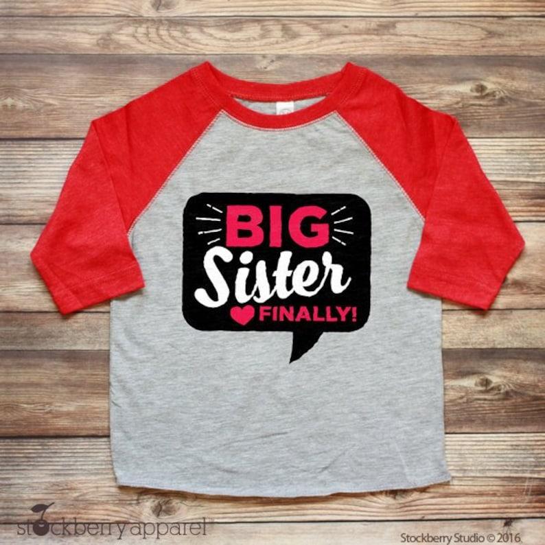 40b46e42 Big Sister Finally Shirt Big Sister Shirt Long Sleeve Raglan | Etsy