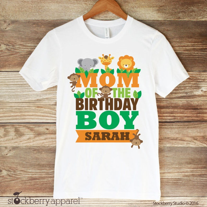 Safari Jungle Mom of the Birthday Boy Shirt Zoo Birthday  bdaa6494cfae