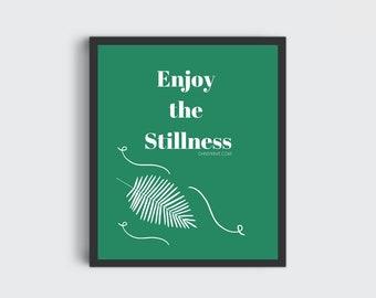 Wall Print / Wall Art // Inspirational / Still / Art for Living room / For office / Wall Hanging / Digital Prints / Enjoy / Stillness