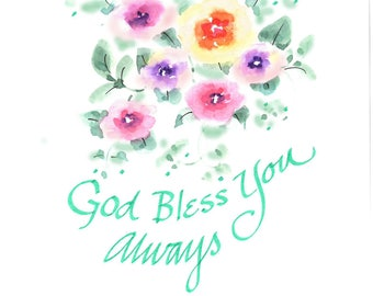 Original wayercolor card. Not a print. 5x7. Floral. Religious theme