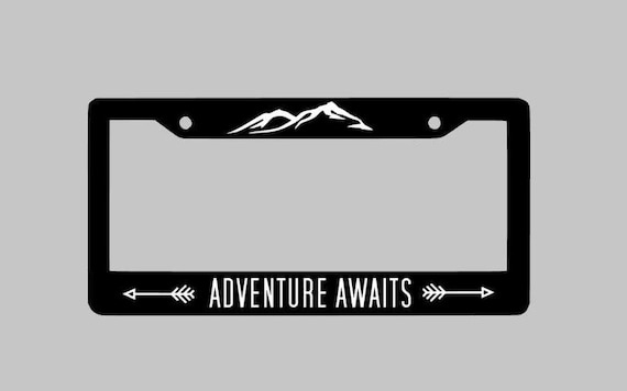 Adventure Awaits License Plate Frame Car License Plate | Etsy