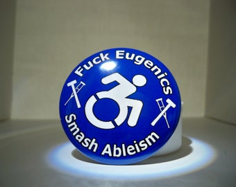 Smash Ableism Button, Disability, Feminist
