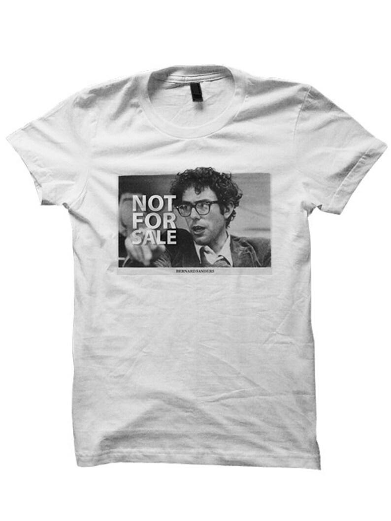 4518ddabb Bernie Sanders Shirt Not For Sale T-shirt Bernie For President | Etsy