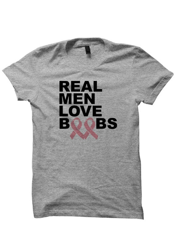 de7784e5cf0 Real Men Love Boobs T-shirt Breast Cancer Awareness Shirt For