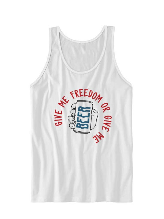 ea0a1dfac3d7eb July 4th Tank Top Give Freedom Or Give Me Beer Tanks July 4th