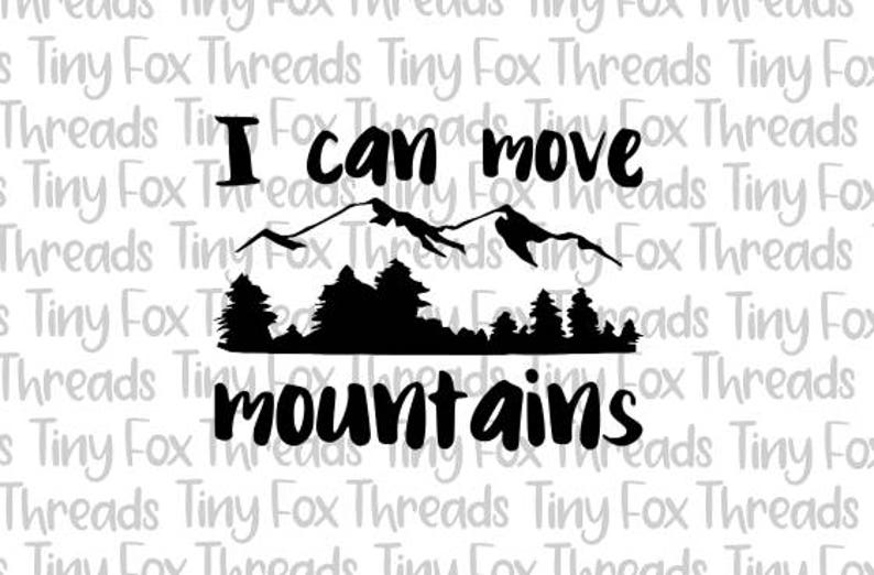 I Can Move Mountaints Camping Wilderness Adventure SVG Cut image 0