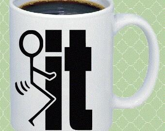 F it Coffee Mug