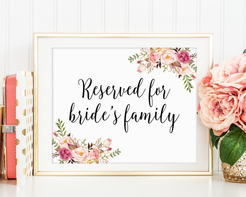 Reserved For Bride's Family Wedding Sign Wedding image 0