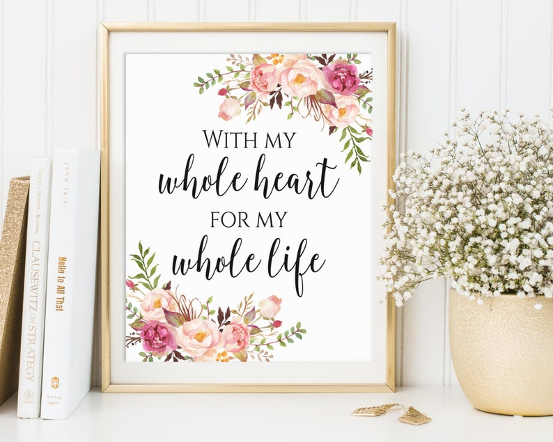 Wedding Sign With My Whole Heart For My Whole Life Wedding image 0