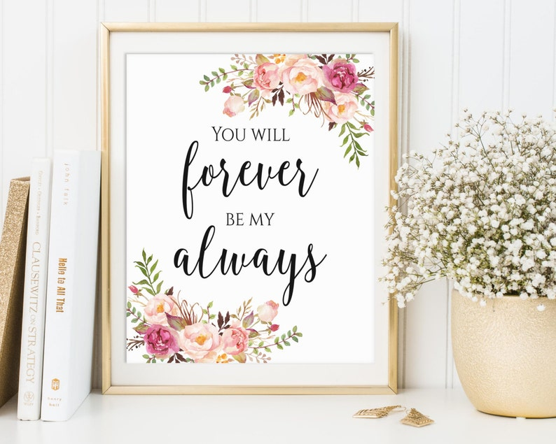 You Will Forever Be My Always Wedding Printables Romantic image 0