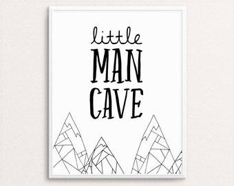 Little Man Cave Print, Black And White Nursery Art, Boys Print, Boys Art, Nursery Printable, Kids Art, Boy Wall Decor, Boy's Nursery Print