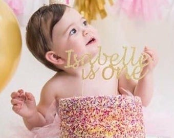 First Birthday Girl Personalised Cake Topper. Is One. Custom Name & Age.Glitter Topper.Party Decorations.Smash Cake Topper.1st birthday Girl