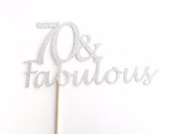 70 Fabulous Birthday 70th PartyBirthday DecorationsAny Age And FabulousCustom Cake Decoration
