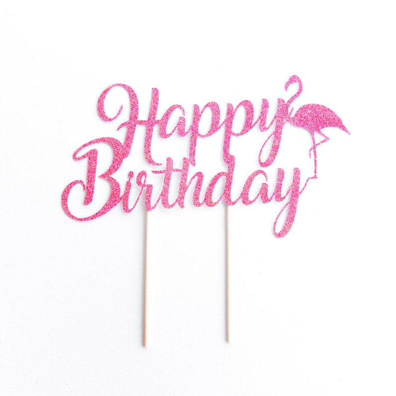 Happy Birthday Flamingo Cake Topper Summer Decorations Etsy