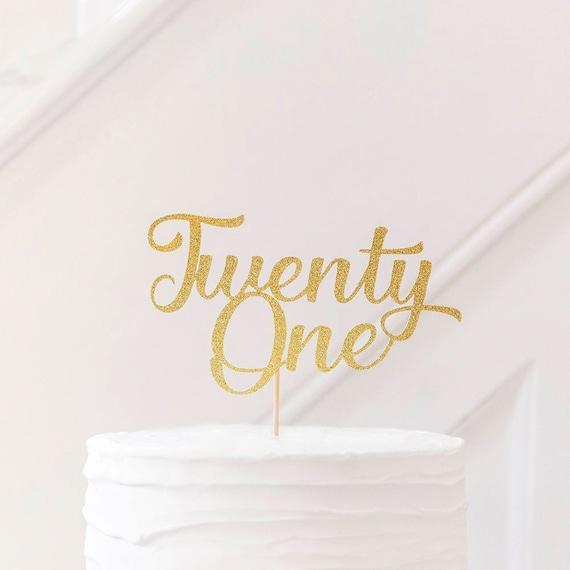 21st BIRTHDAY CAKE TOPPER Written Twenty One Cake Topper