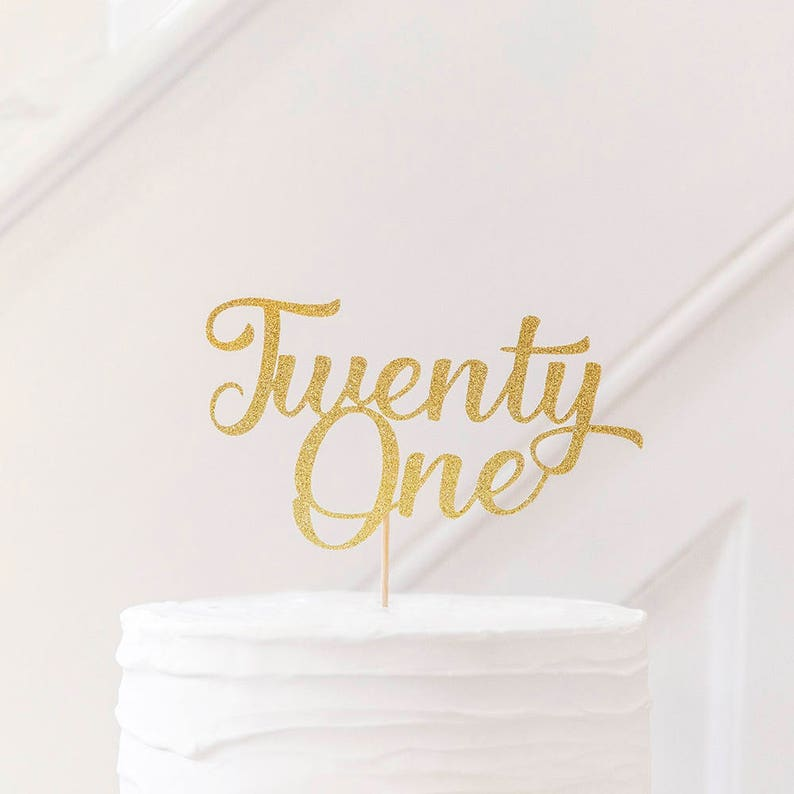 21st BIRTHDAY CAKE TOPPER Written Twenty One Cake Topper