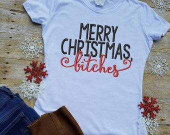 eb1881536 Merry Christmas bitches Shirt, Funny Christmas Shirt