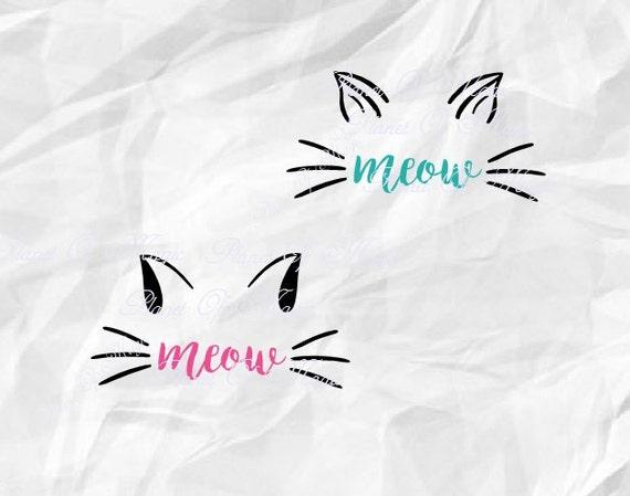 Meow Svg Cat SVG Ear Pet Cut File Face