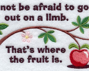 Go Out On a Limb Embroidered Flour Sack Towel, Do Not Be Afraid Towel, Where The Fruit Is Towel, Apple Tree Towel, Apple Towel
