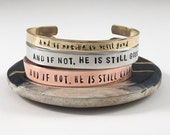 And if not, He is still good Faith Bracelet Inspiring Jewelry
