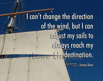 Inspirational quote poster. Photograph of tall ship sails against blue sky