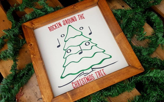 Rockin Around The Christmas Tree.Rockin Around The Christmas Tree Farmhouse Christmas Sign
