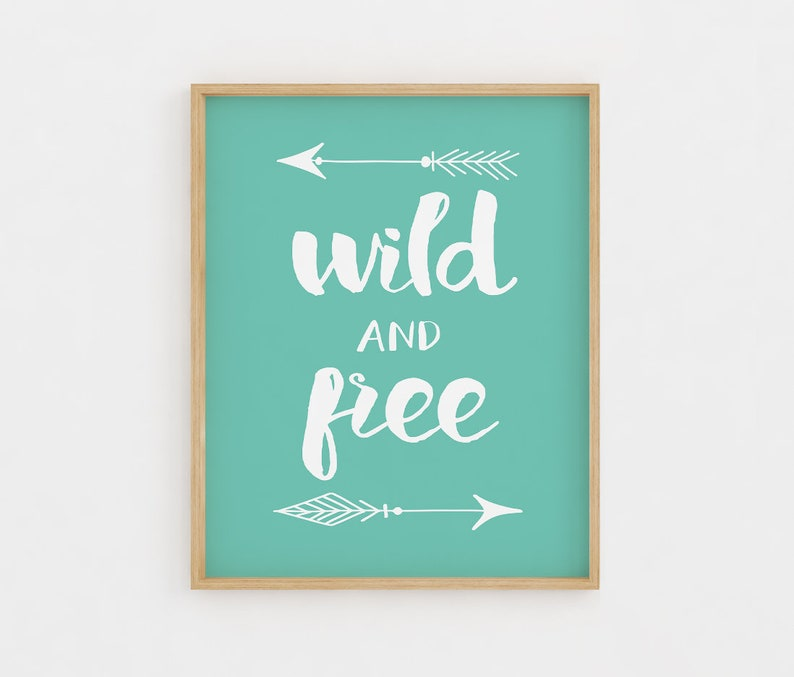 picture about Free Printable Wall Art Decor identified as Wild and totally free, Printable Wall Artwork, Woodland Nursery Decor, Child Shower Reward, Nursery Wall Artwork, Electronic Artwork Print, inspirational estimate prints