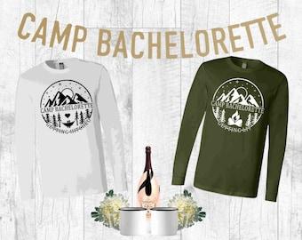 Camp Bachelorette Glamping Group Shirt | Either a Bella + Canvas Unisex Long Sleeve or Gildan Crewneck Unisex Sweatshirt