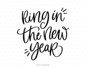 ring in the new year svg happy new year svg christmas svg file christmas clipart hand lettered svg svg commercial use winter svg